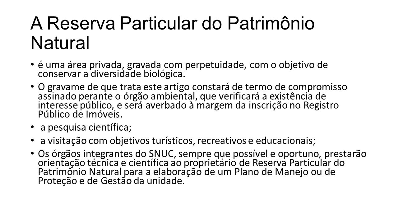 A Reserva Particular do Patrimônio Natural