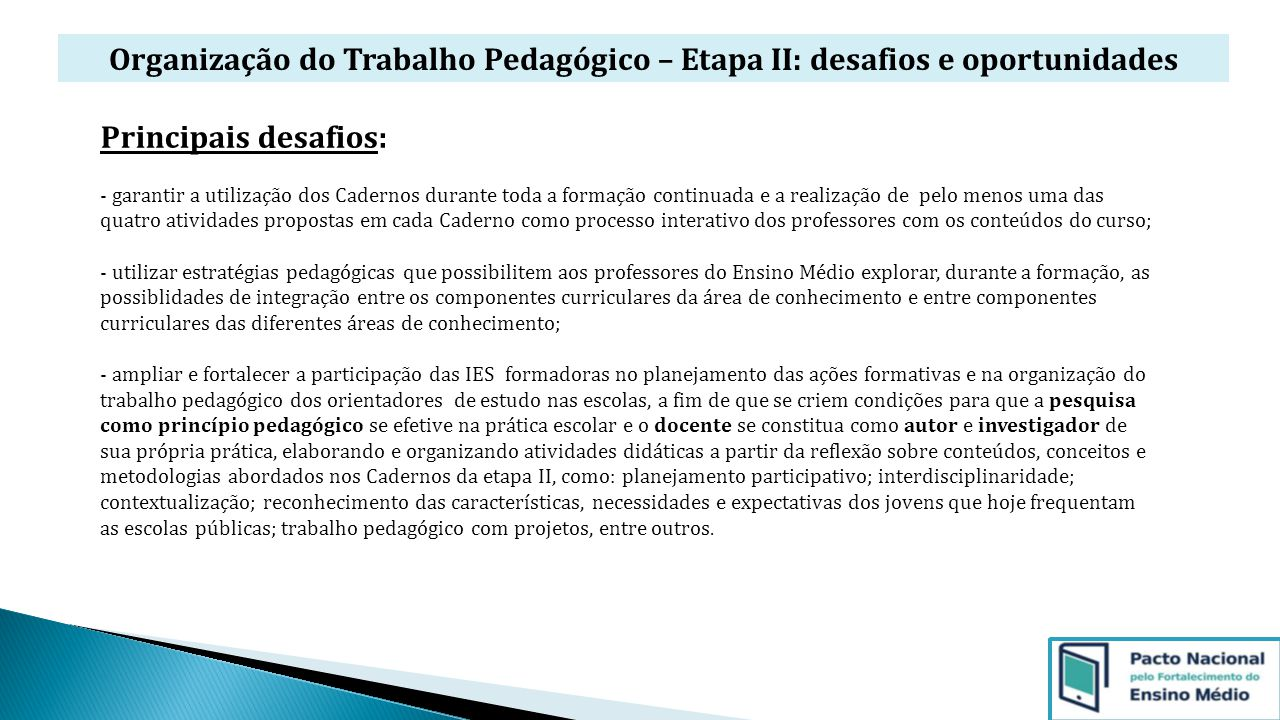 Organização do Trabalho Pedagógico – Etapa II: desafios e oportunidades