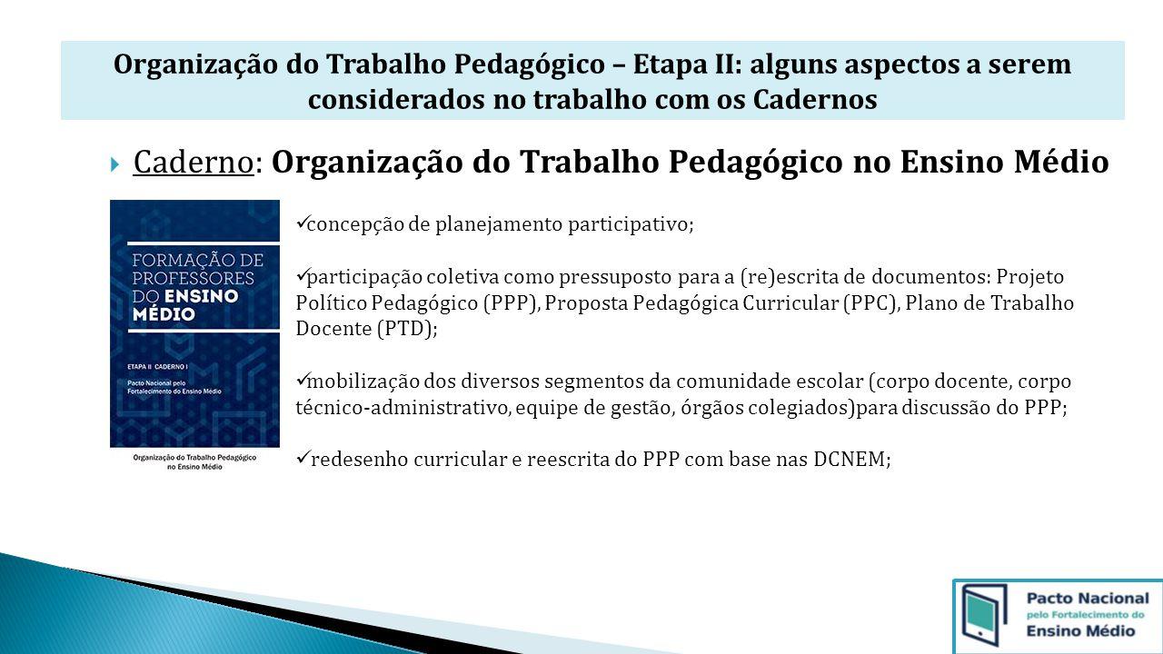 Caderno: Organização do Trabalho Pedagógico no Ensino Médio
