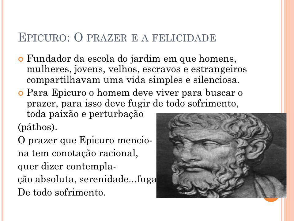Epicuro: O prazer e a felicidade