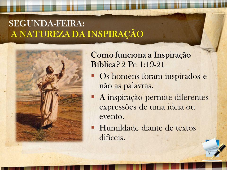 SEGUNDA-FEIRA: A NATUREZA DA INSPIRAÇÃO