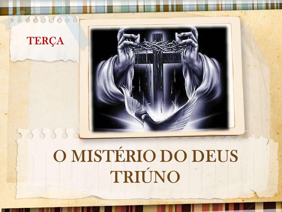 O MISTÉRIO DO DEUS TRIÚNO