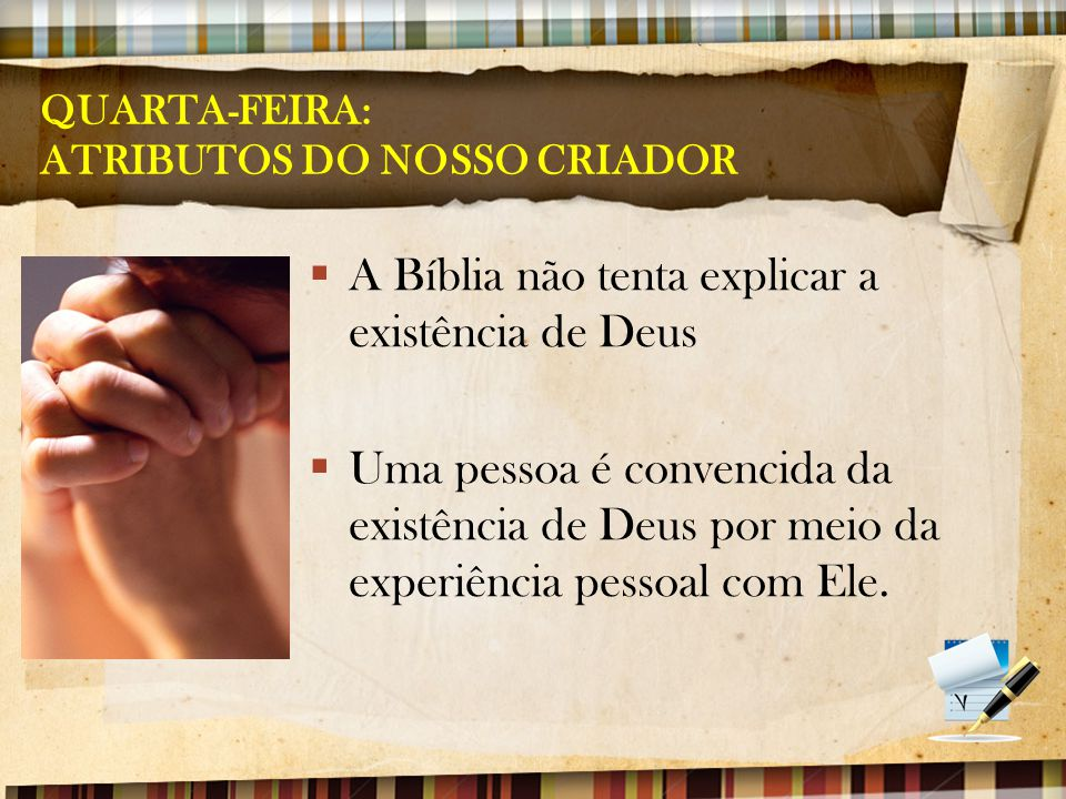 QUARTA-FEIRA: ATRIBUTOS DO NOSSO CRIADOR