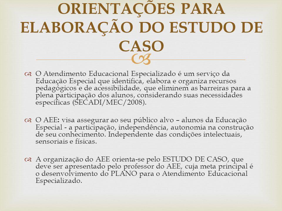 ORIENTAÇÕES PARA ELABORAÇÃO DO ESTUDO DE CASO