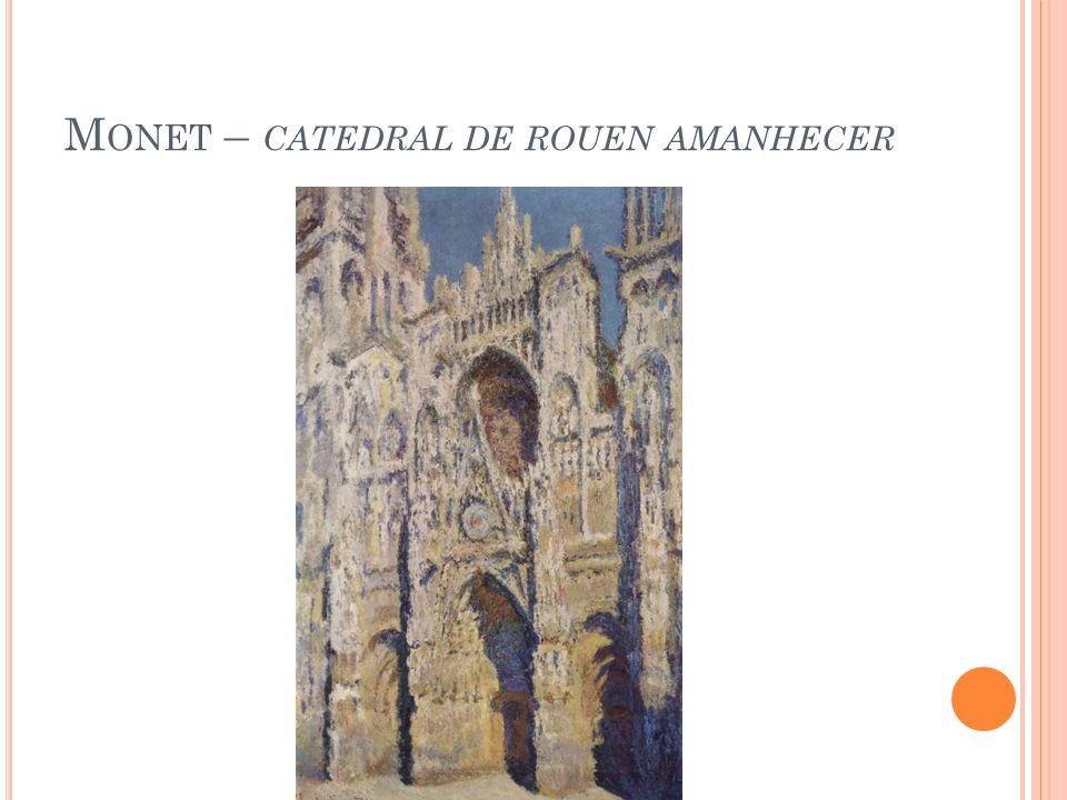 Monet – catedral de rouen amanhecer
