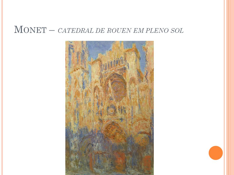 Monet – catedral de rouen em pleno sol