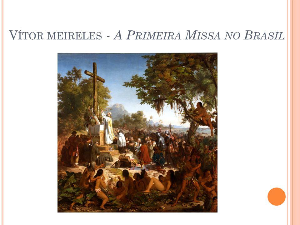 Vítor meireles - A Primeira Missa no Brasil