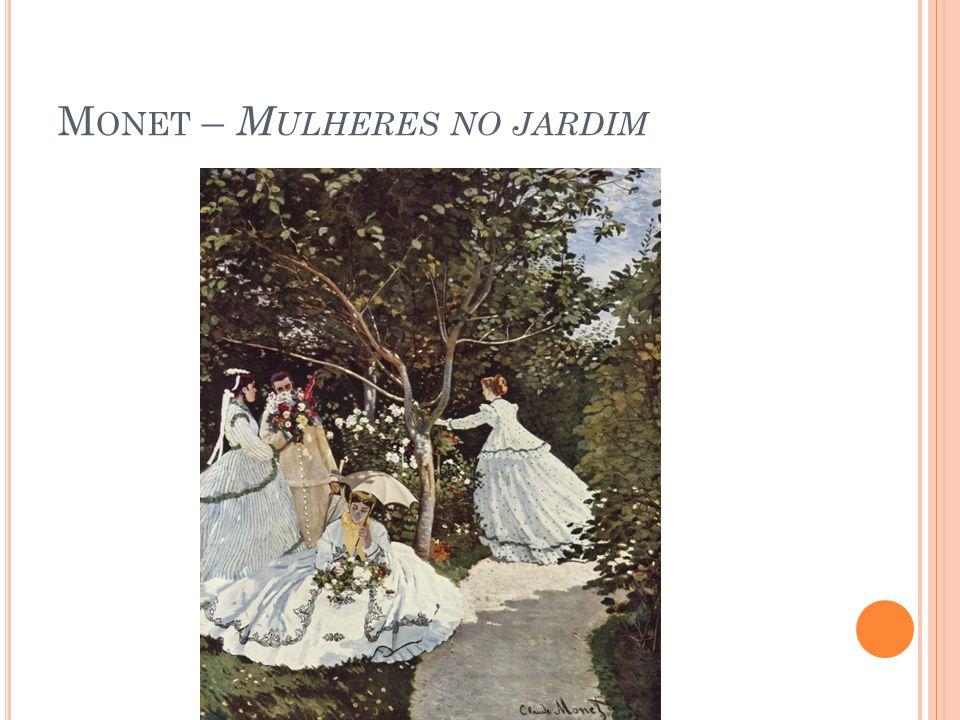 Monet – Mulheres no jardim