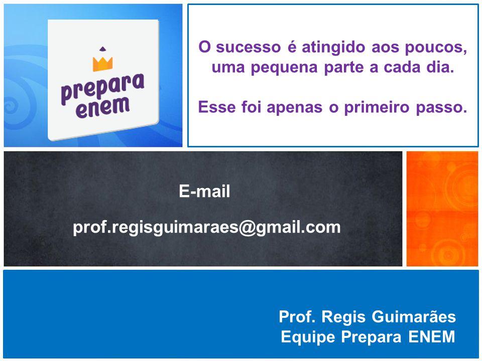 E-mail prof.regisguimaraes@gmail.com