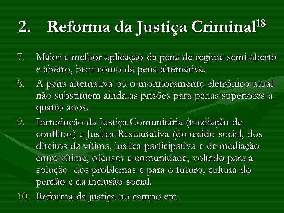 2. Reforma da Justiça Criminal18