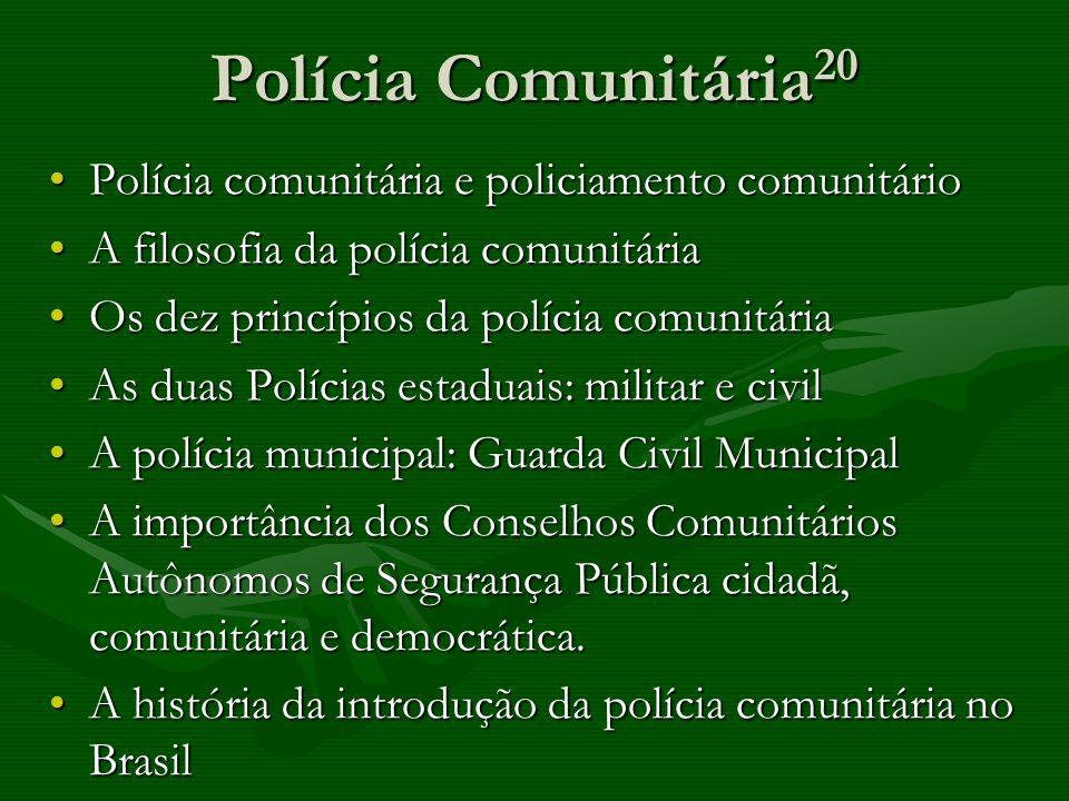 Polícia Comunitária20 Polícia comunitária e policiamento comunitário