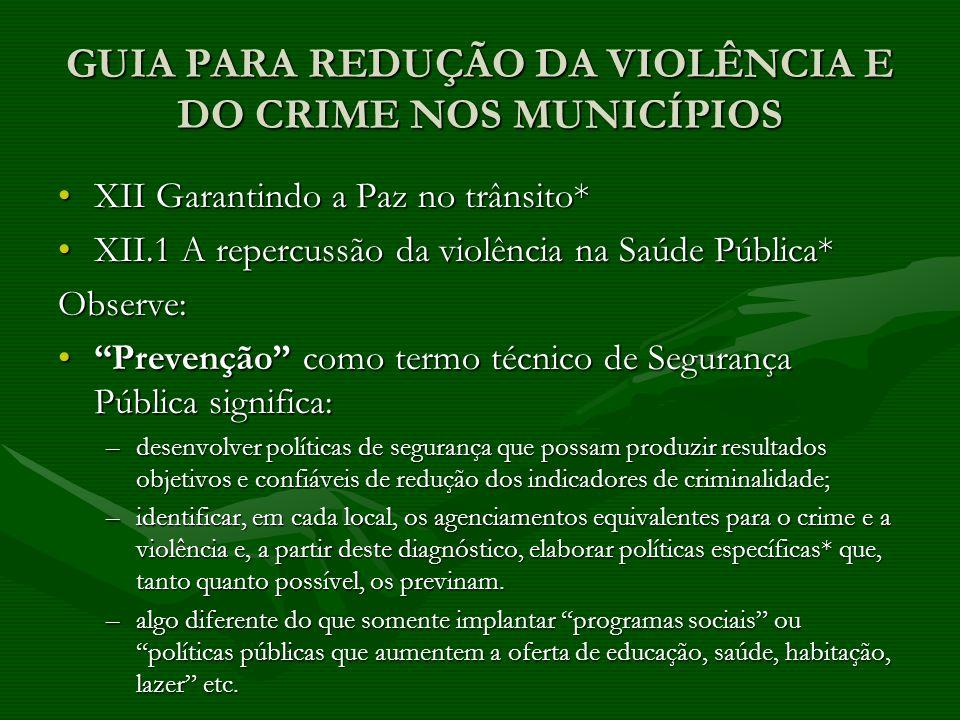 GUIA PARA REDUÇÃO DA VIOLÊNCIA E DO CRIME NOS MUNICÍPIOS