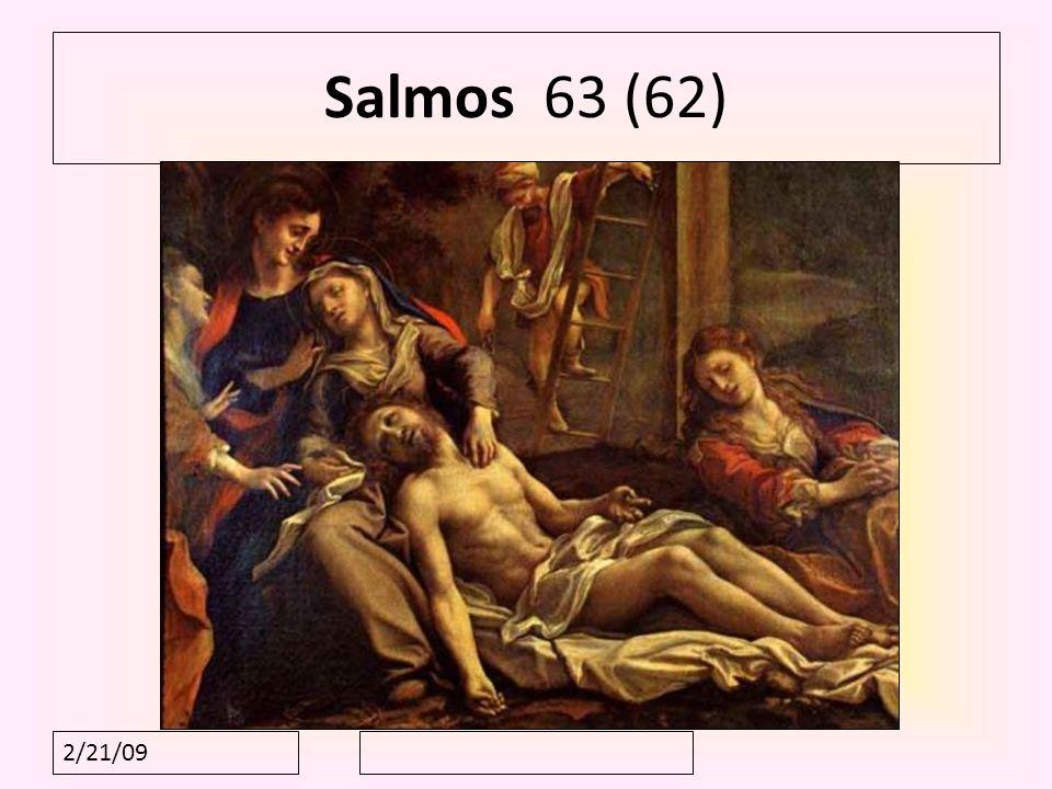 Salmos 63 (62) 2/21/09