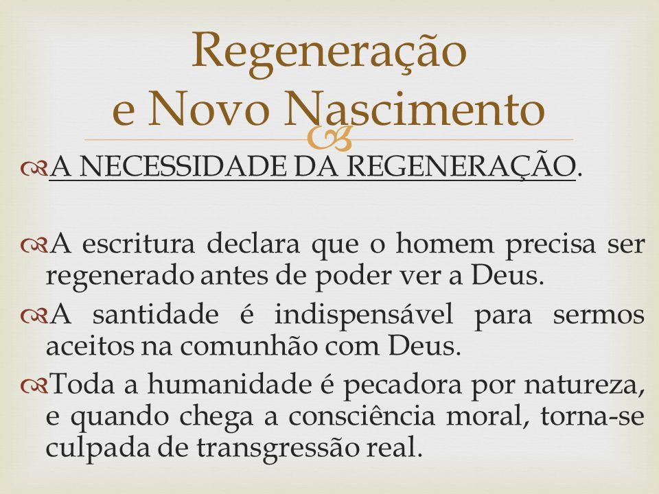 Regeneração e Novo Nascimento