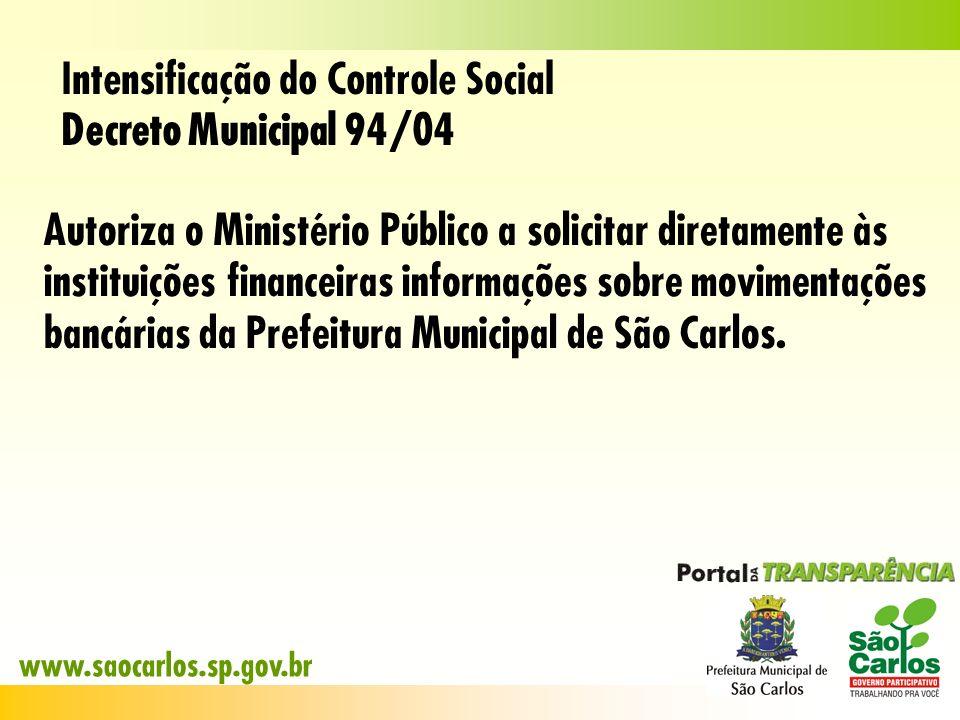 Intensificação do Controle Social Decreto Municipal 94/04