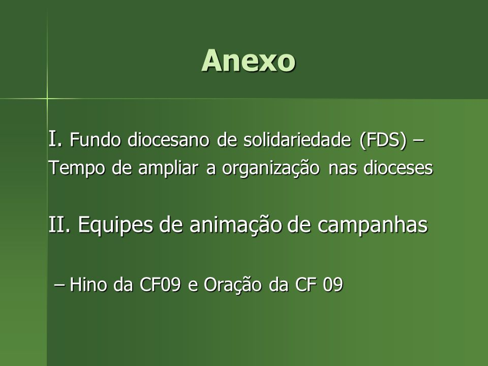 Anexo I. Fundo diocesano de solidariedade (FDS) –