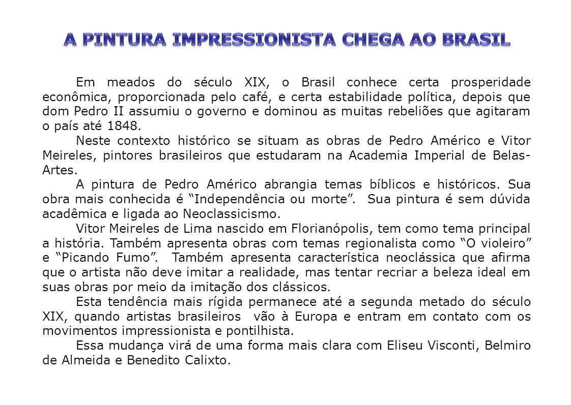 A PINTURA IMPRESSIONISTA CHEGA AO BRASIL