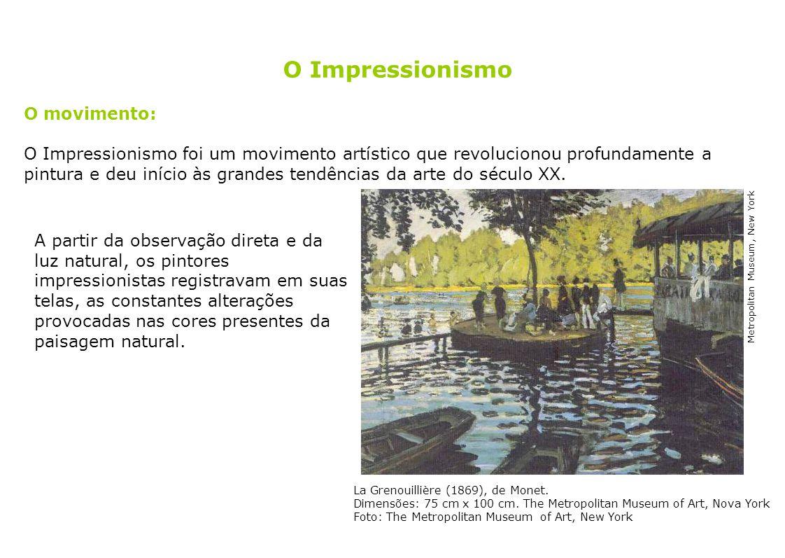 O Impressionismo O movimento: