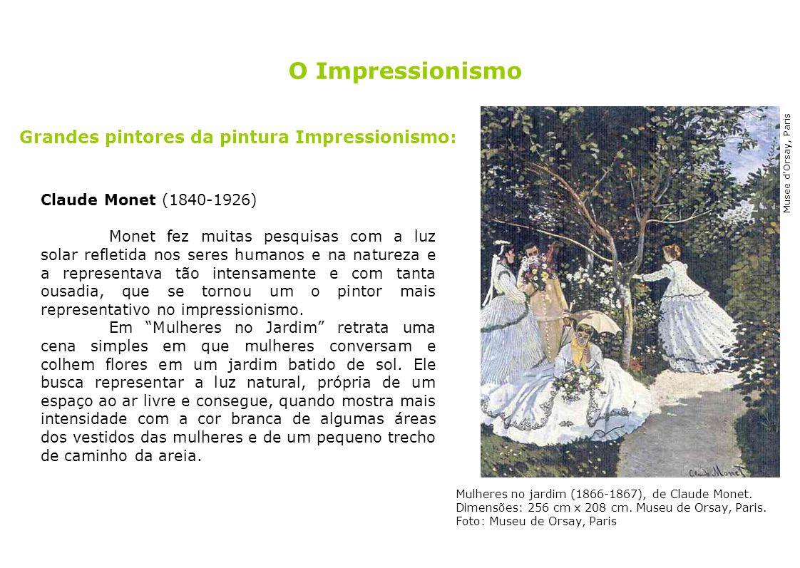 O Impressionismo Grandes pintores da pintura Impressionismo: