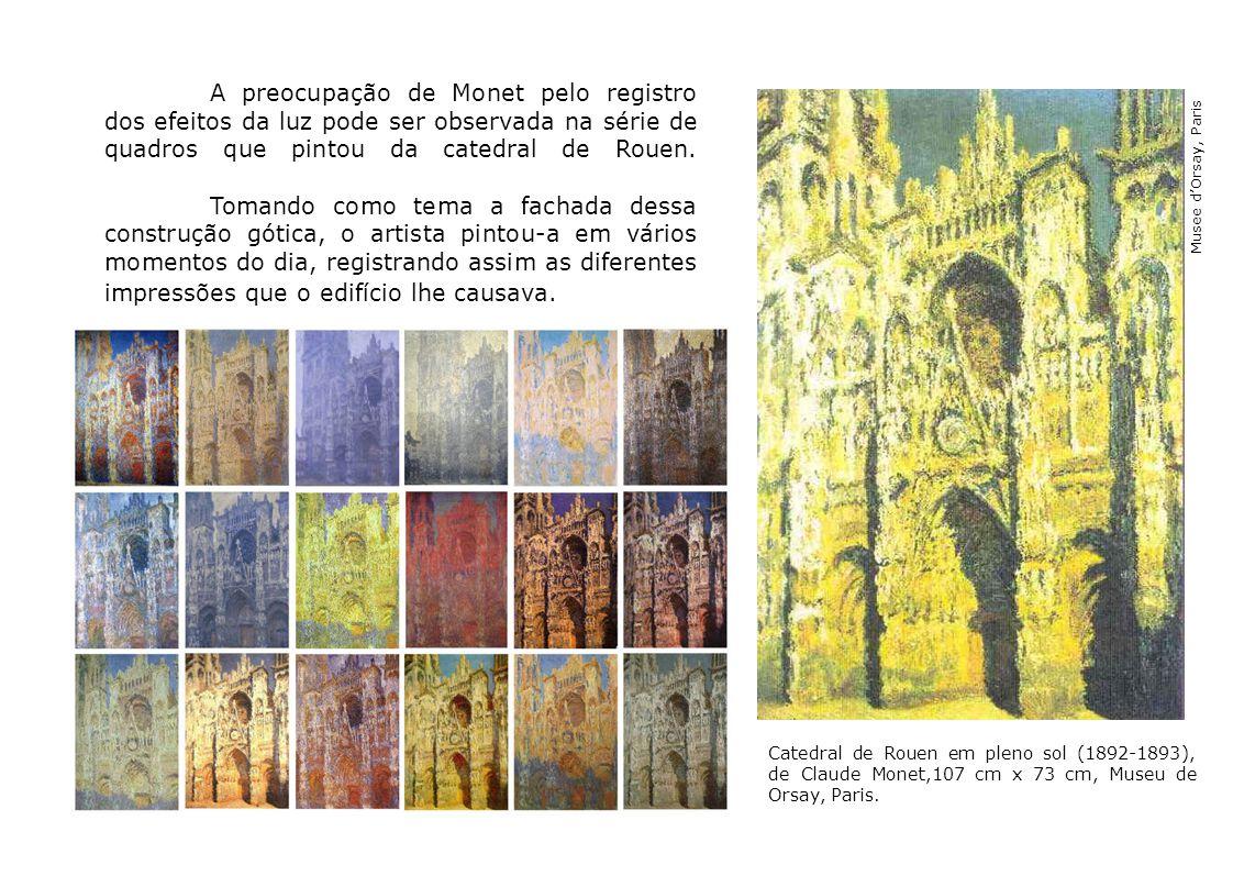 A preocupação de Monet pelo registro dos efeitos da luz pode ser observada na série de quadros que pintou da catedral de Rouen. Tomando como tema a fachada dessa construção gótica, o artista pintou-a em vários momentos do dia, registrando assim as diferentes impressões que o edifício lhe causava.