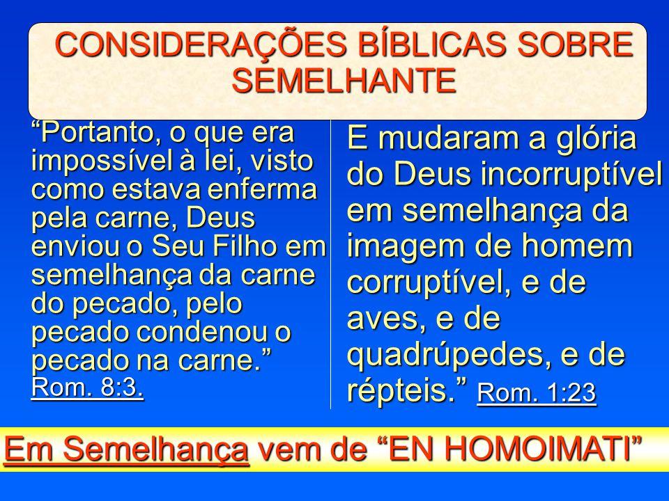 CONSIDERAÇÕES BÍBLICAS SOBRE SEMELHANTE