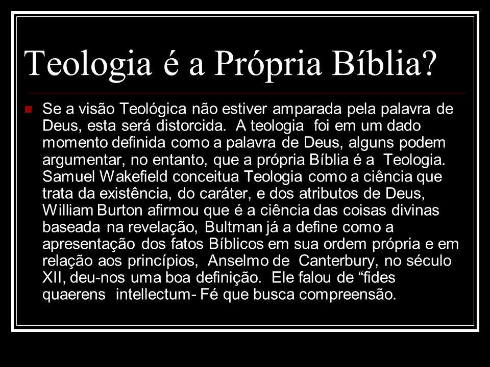 Teologia é a Própria Bíblia