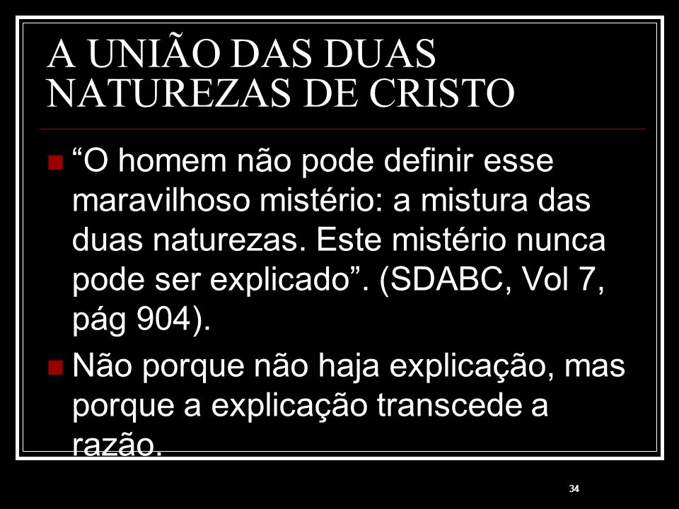 A UNIÃO DAS DUAS NATUREZAS DE CRISTO