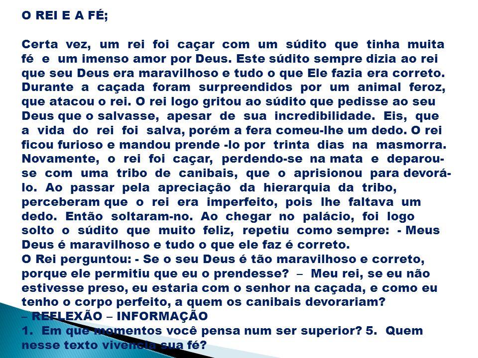 O REI E A FÉ;