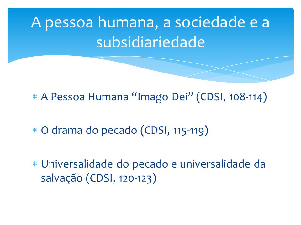 A pessoa humana, a sociedade e a subsidiariedade