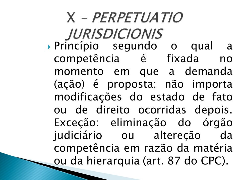 X – PERPETUATIO JURISDICIONIS
