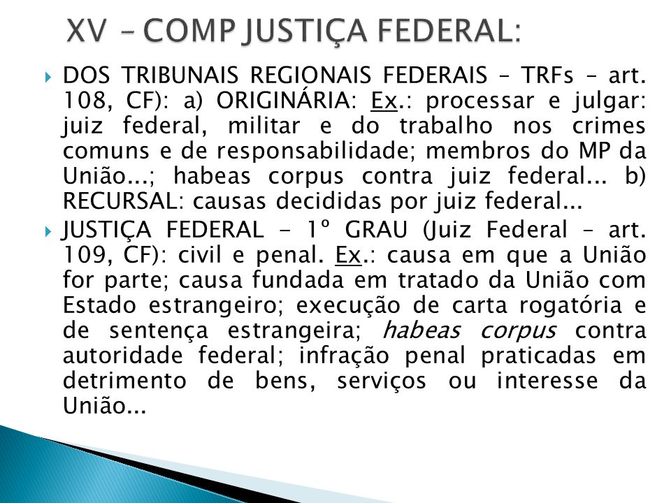 XV – COMP JUSTIÇA FEDERAL: