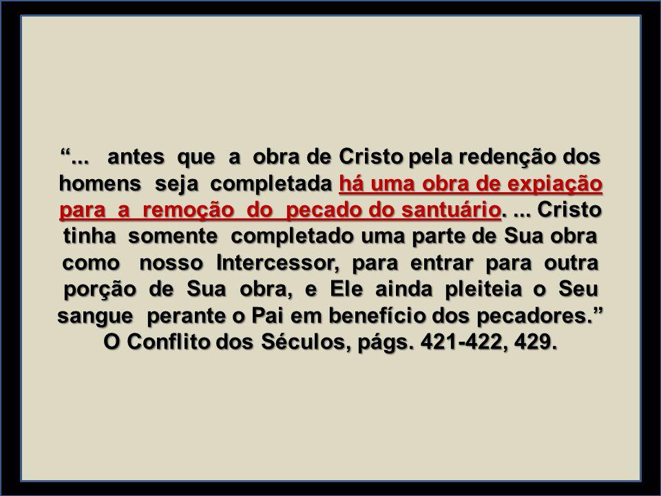 ... antes que a obra de Cristo pela redenção dos