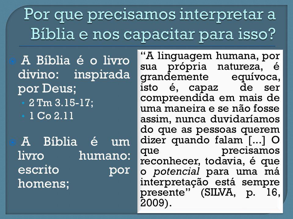 Por que precisamos interpretar a Bíblia e nos capacitar para isso