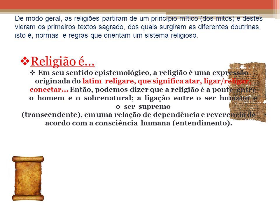 De modo geral, as religiões partiram de um princípio mítico (dos mitos) e destes vieram os primeiros textos sagrado, dos quais surgiram as diferentes doutrinas, isto é, normas e regras que orientam um sistema religioso.