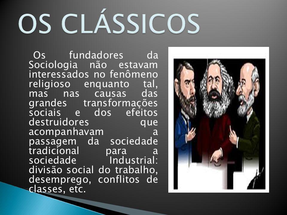 OS CLÁSSICOS
