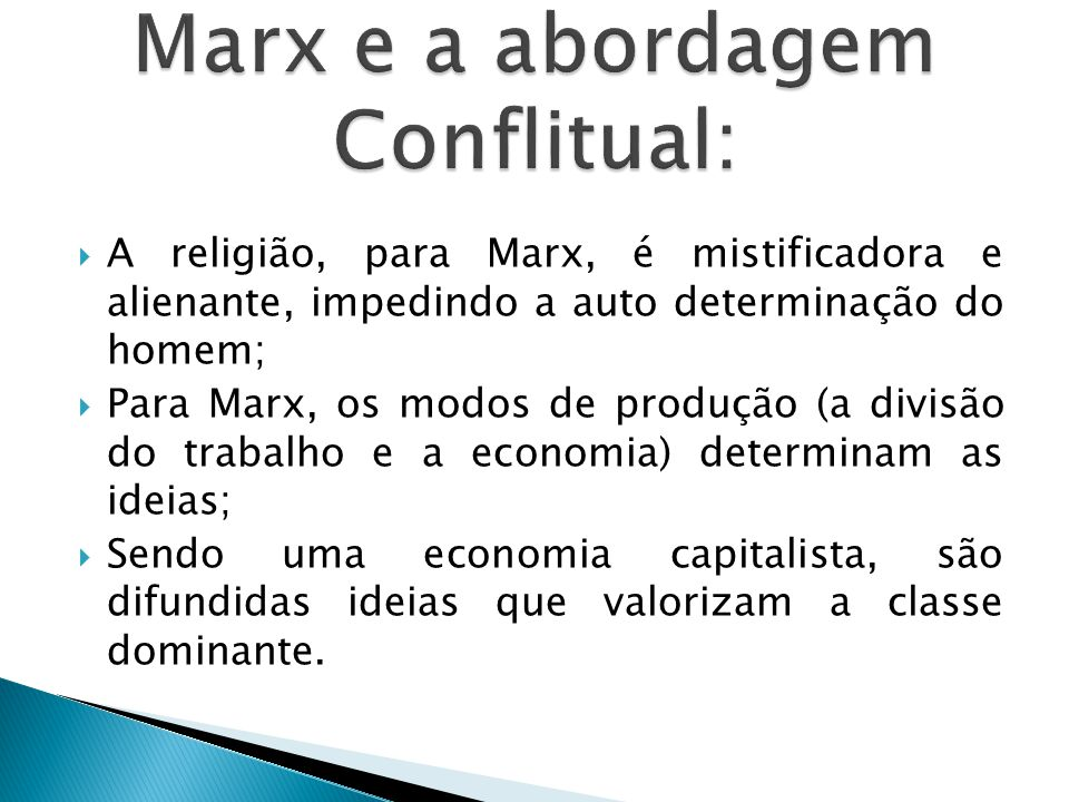 Marx e a abordagem Conflitual: