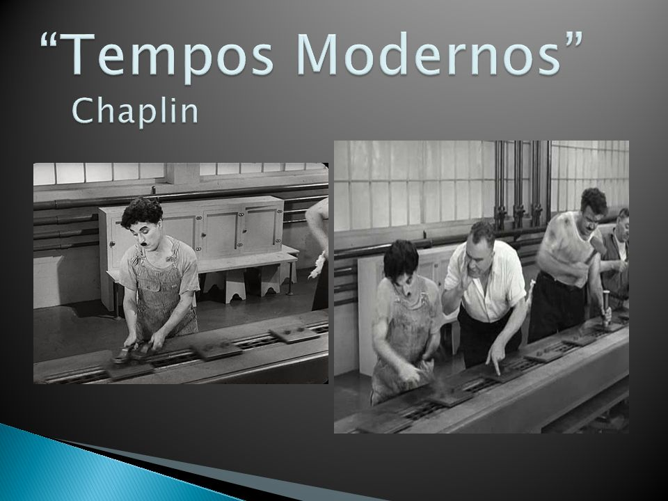 Tempos Modernos Chaplin