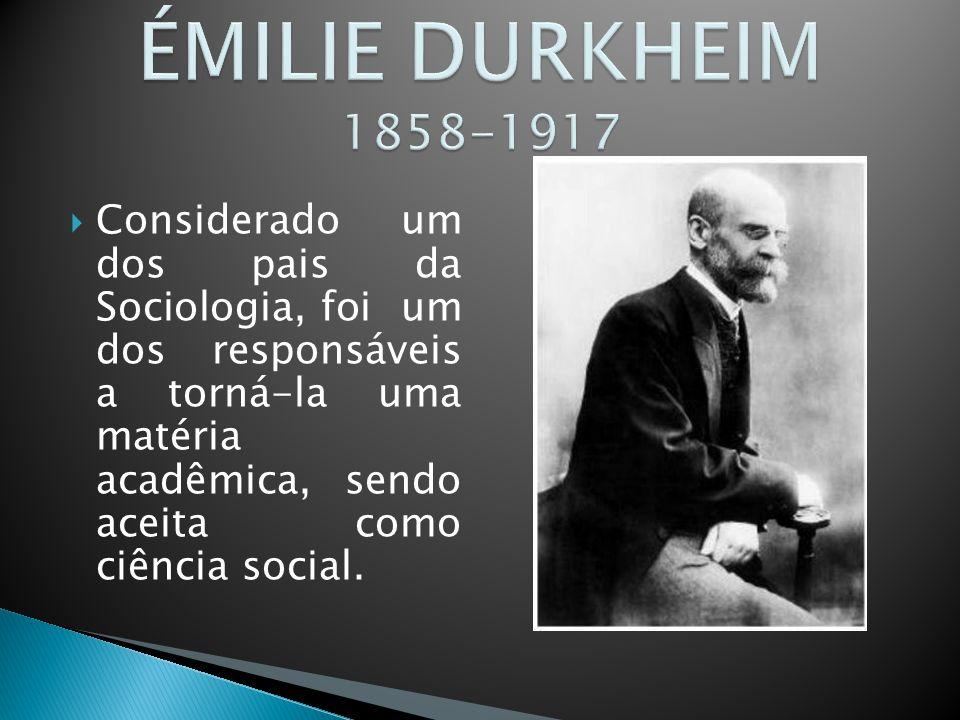 ÉMILIE DURKHEIM 1858-1917
