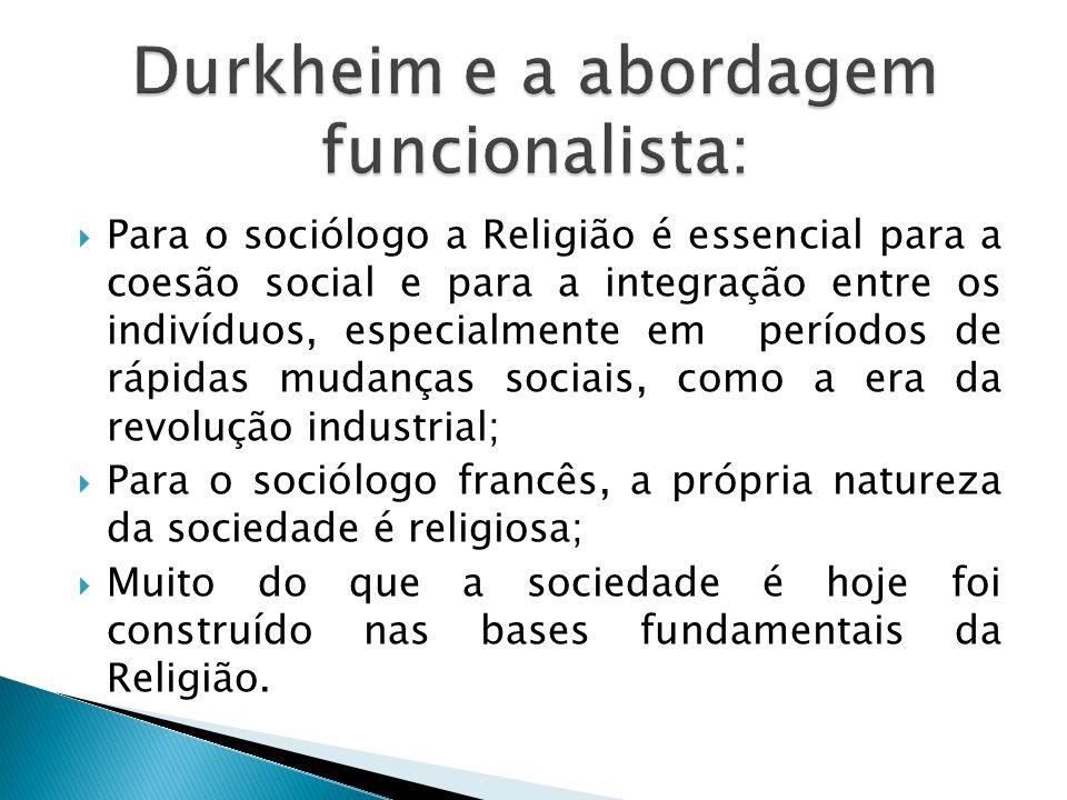 Durkheim e a abordagem funcionalista: