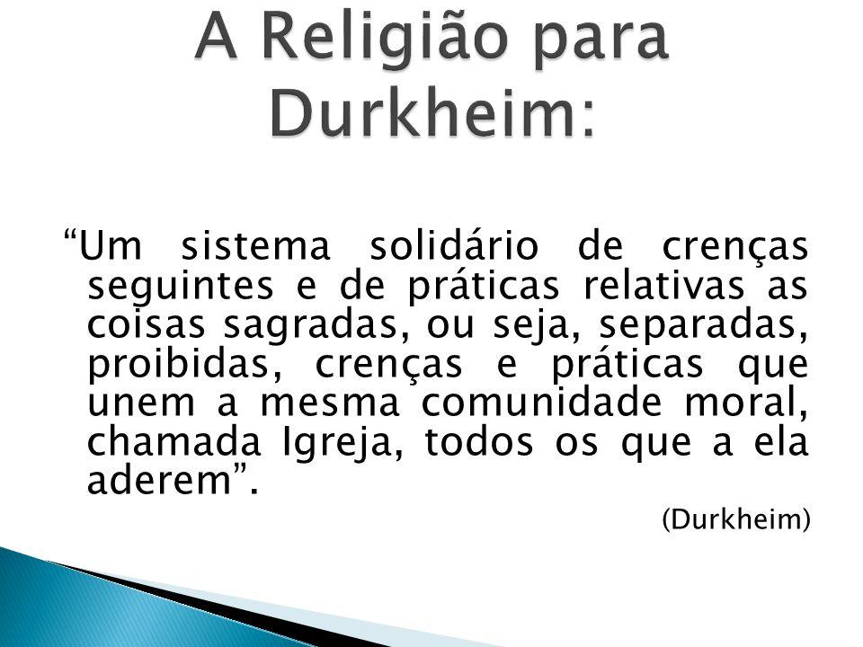 A Religião para Durkheim:
