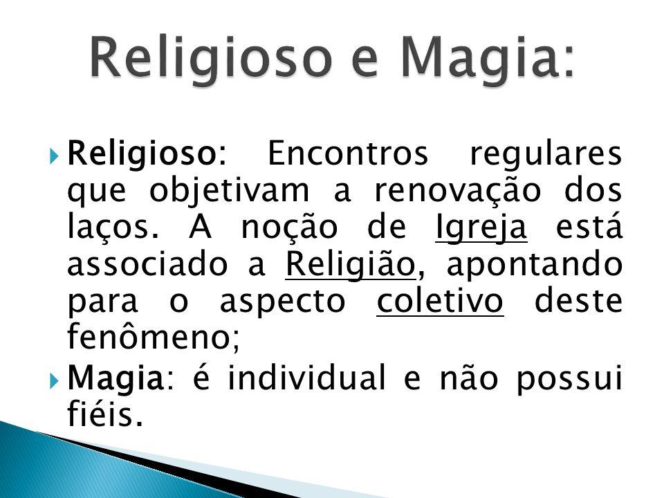 Religioso e Magia: