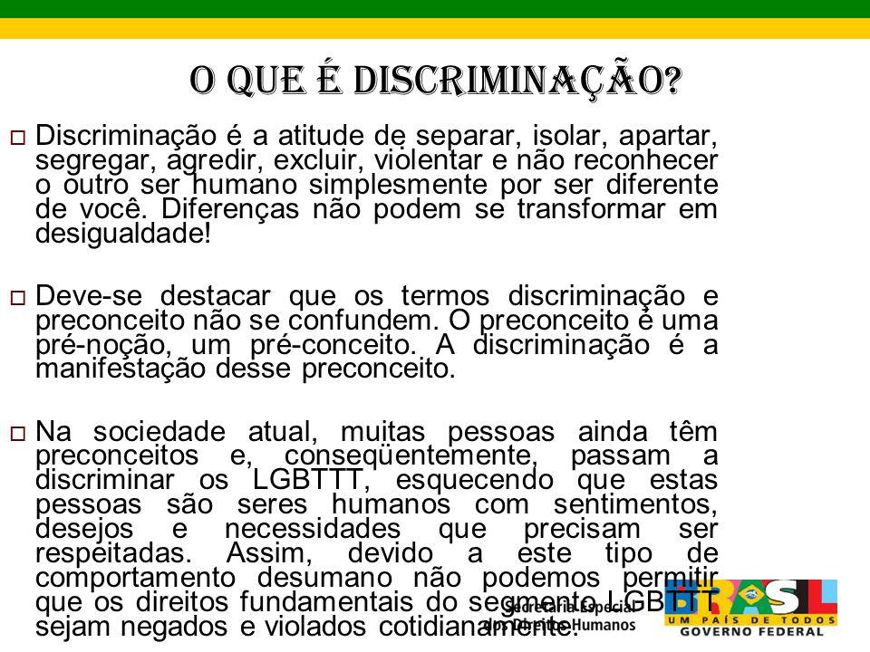 O que é Discriminação