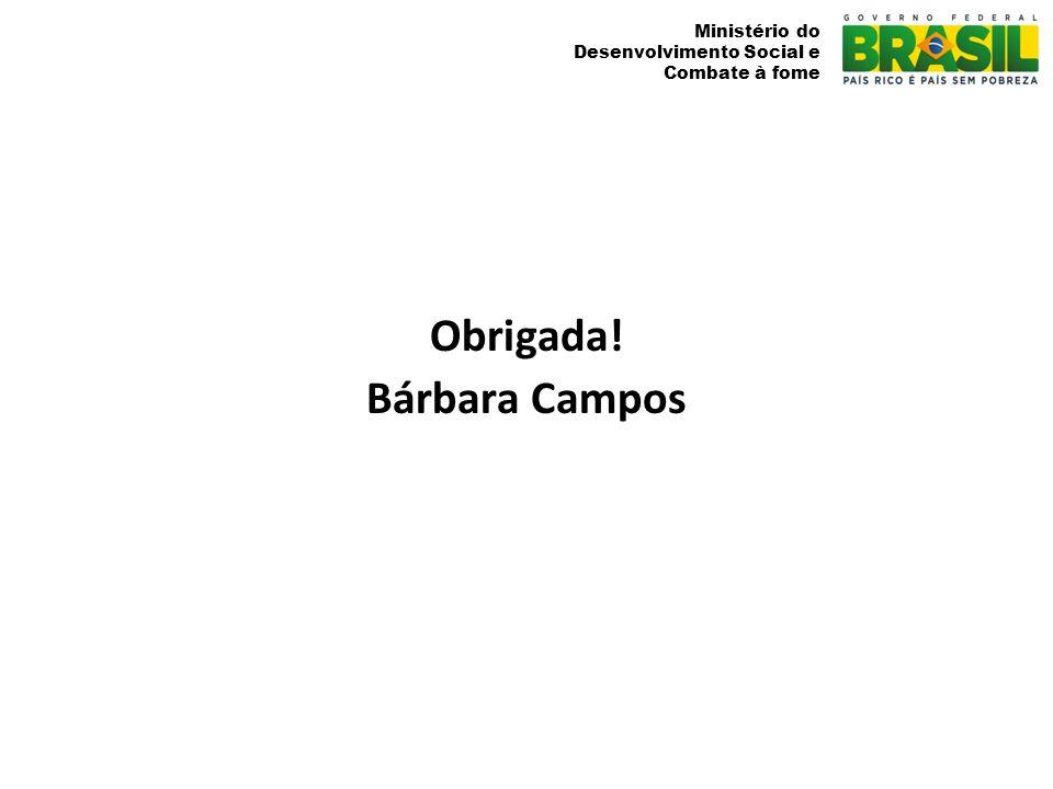 Obrigada! Bárbara Campos