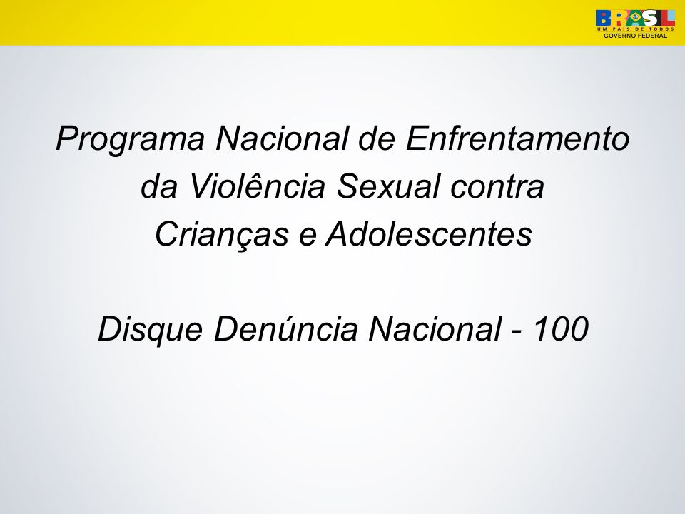 Disque Denúncia Nacional - 100