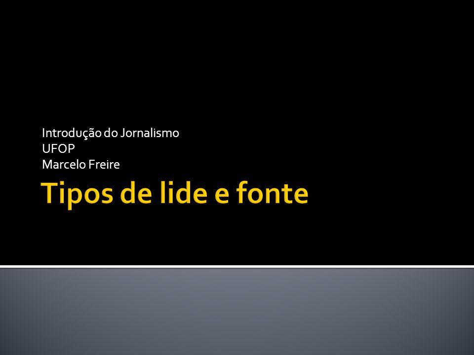 Introdução do Jornalismo UFOP Marcelo Freire