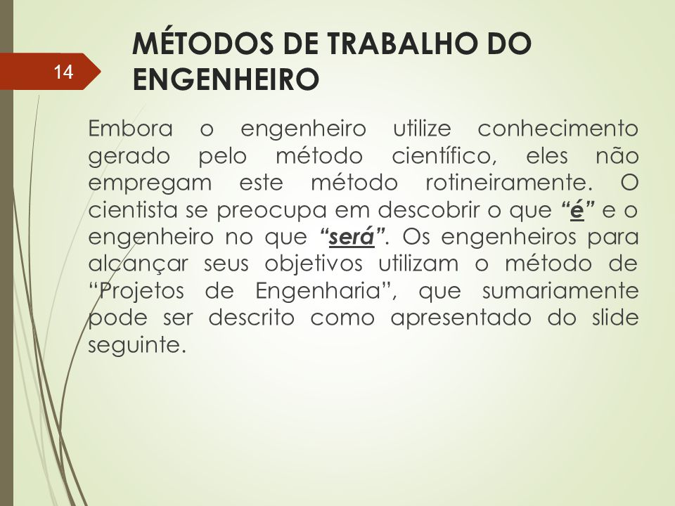 MÉTODOS DE TRABALHO DO ENGENHEIRO