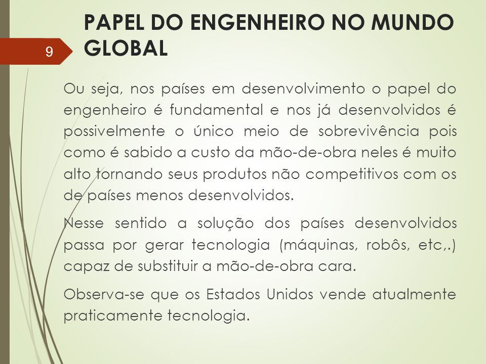 PAPEL DO ENGENHEIRO NO MUNDO GLOBAL