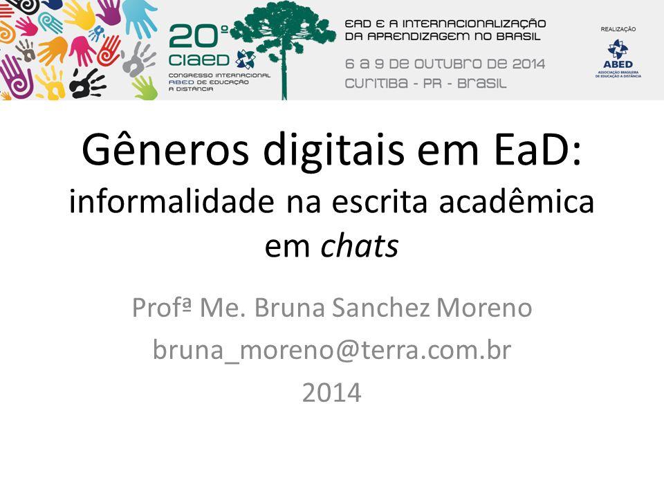 Gêneros digitais em EaD: informalidade na escrita acadêmica em chats