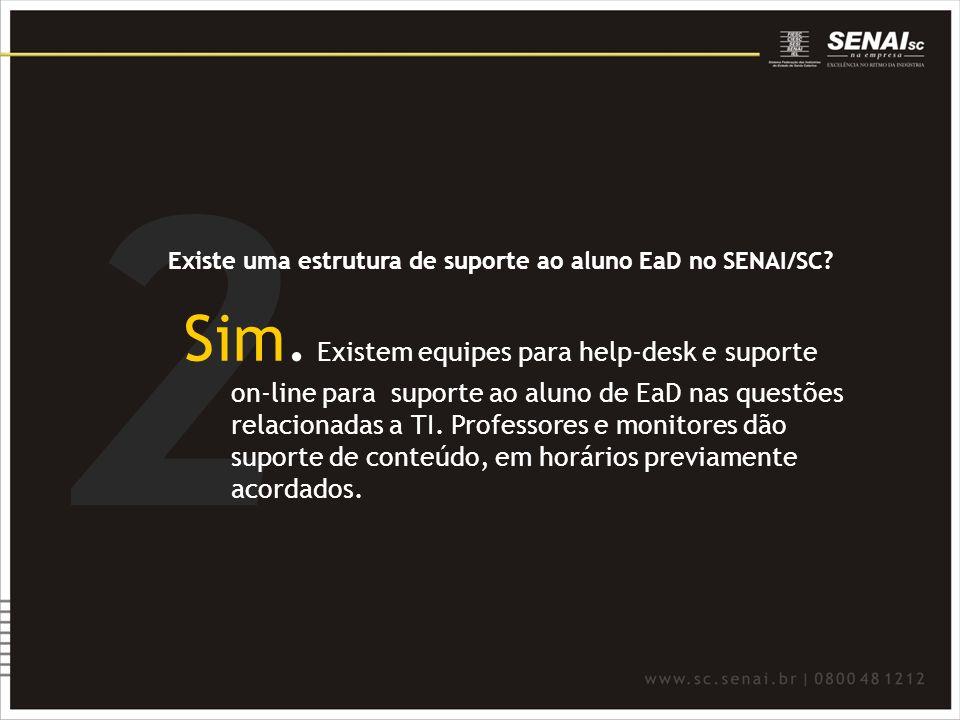 2 Existe uma estrutura de suporte ao aluno EaD no SENAI/SC