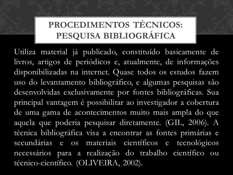PROCEDIMENTOS TÉCNICOS: PESQUISA BIBLIOGRÁFICA